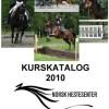 Kurskatalogen 2010 fra Stiftelsen Norsk Hestesenter er på plass – nå med NOKUT-godkjenning